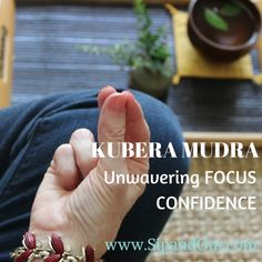 KUBERA MUDRA FOR CONFIDENCE AND FOCUS, MEDITATION FOR PRODUCTIVITY