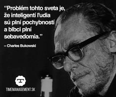 Charles Bukowski, Motto, Favorite Quotes, Quotations, Humor, Words, Instagram Posts, Life, Ideas