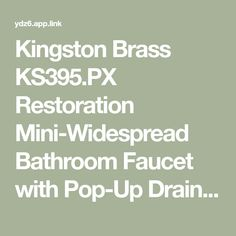 Kingston Brass KS395.PX Restoration Mini-Widespread Bathroom Faucet with Pop-Up Drain Assembly and Porcelain Cross Handles on Build.com