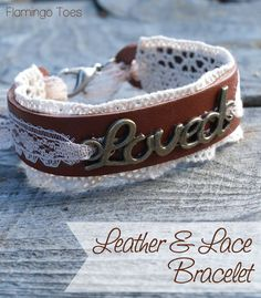 Leather and Lace Loved Bracelet