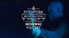 MOGWAI FULL SET: PARIS