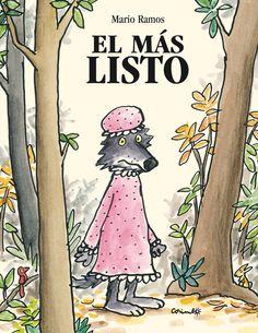 Nunca se imagino el lobo feroz que ponerse el camisón de la abuela le iba a traer tantos problemas  A partir de 6 años  http://www.corimbo.es/ISBN_978-84-8470-444-7/Corimbo_ISBN_978-84-8470-444-7.jpg
