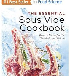 """If You Are Gonna Get a Sous Vide Cookbook, This Is The One"""