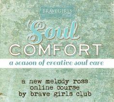 Brave Girls Club - Soul Comfort eCourse