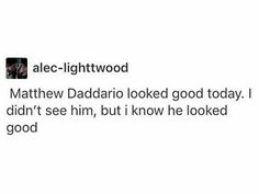 I know he did ;) #shadowhunters #Alec #Lightwood #Matthew #Daddario #look #good #handsome #today #positive #true