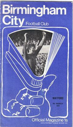 Birmingham City v Watford Football Programme 2nd Division 06/03/1971