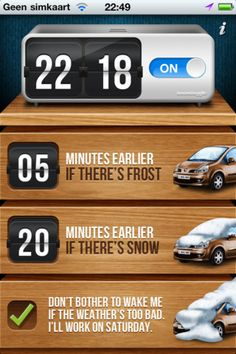 """Winter wake-up app: it has a """"don't bother to wake me if the weather is too bad"""" setting"""