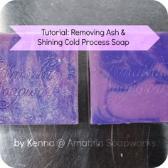 Removing Ash on Cold Process Soap Tutorial