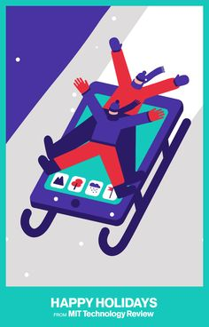 Happy Holidays from MIT Technology Review