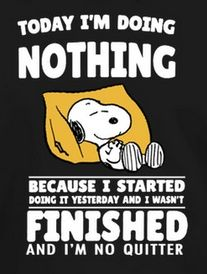 Nothing doin snoopy Cute Quotes, Funny Quotes, Funny Memes, Hilarious, Humor Quotes, Peanuts Quotes, Snoopy Quotes, Charlie Brown Quotes, Charlie Brown Peanuts