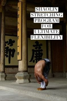 The Essential Shaolin Stretching Program For Ultimate Flexibility is part of fitness The key to ultimate flexibility is a combination of static and dynamic stretching In this teaching program, Shif - Stretching Program, Dynamic Stretching, Stretching Exercises, Stretching For Flexibility, Knee Strengthening Exercises, Flexibility Training, Martial Arts Workout, Martial Arts Training, Karate Training