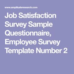 Job Satisfaction Survey Sample Questionnaire Employee Survey