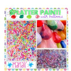 """""""Paint Splatter (With Balloons)"""" a la Princess Diaries.  This would be a fun party idea for a tween."""