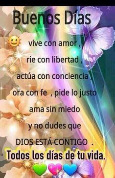 Que Dios bendiga tu día Te quiero Good Day Quotes, Morning Love Quotes, Good Morning Messages, Good Morning Greetings, Love Messages, Good Afternoon, Good Morning Good Night, Hello In Spanish, Good Day Wishes