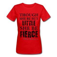 She Be Fierce T-Shirt | Spreadshirt | ID: 12645581