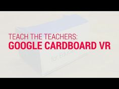 Google Cardboard in Education Resources for Teachers - EdTechnocation