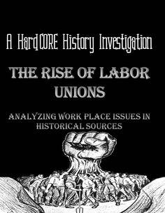 What kind of problems in the industrial workplace caused labor unions to form?  Aligned with Writing Common Core Standards, students will analyze historical sources for textual evidence, specifically searching for what pushed workers to the boiling point.
