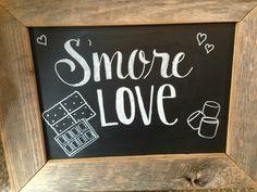 Smore love chalkboard