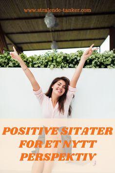 Når du tenker positivt, tiltrekker du positivt tilbake.  #strålendetanker #sitater #livet #positiviholdining #positivitet Muhammad Ali, Tony Robbins, Destiny, Positivity, Optimism