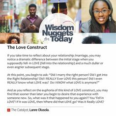 "The Love Construct: You find that many marriages &relationships go through the stage of ""can't live without you"" to ""Did I fall in love/relationship with the right person?"" ; ""Was that really love?"". Does love leave? Let's talk about this kind of love construct, I'd love to hear your views. #WisdomNuggetForToday #TheCatalyst"