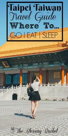 Taipei Taiwan Travel Guide #taipei #taiwan #travelguide #taipeicity