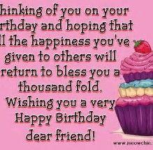 happy birthday to woman friend Happy Birthday Dear Friend, Very Happy Birthday, Happy Birthday Religious, Birthday Blessings, Birthday Greetings, Blessed, Cards, Birthday Congratulations, Birthday Cards