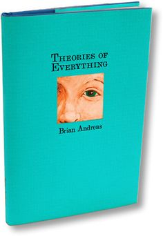 Theories of Everything is everything you've come to love about Brian Andreas' work. Stories. Thoughts. Drawings & colorful creatures peeking from every nook & cranny. It's a delightful book about all the things that matter for a life. Click here to view a PDF sample of the book.