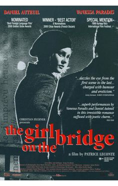 Girl on a bridge, a fantastic french film! Marianne Faithful soundtrack is haunting. Popcorn Times, The Best Films, French Films, International Film Festival, Girl With Hat, Best Actor, Cinematography, Soundtrack, Filmmaking