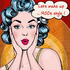 Lets make up - 1950s style