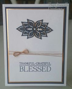 Stampin Up Paisleys and Posies stamp set hand made card. Autumn, fall, thankgul, grateful, blessed, gratitude, thanksgiving.