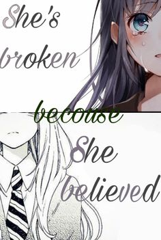 broken & believed || i've been told first love isn't real but meeting you i believe its real