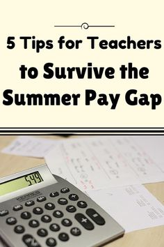 Are you a teacher looking for ways to survive the summer pay gap?  If so, checkout these 5 great tips to help you get rest and relaxation this summer instead of worrying about your bank account.