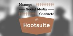 Most Hootsuite users have probably never even glanced at the Contacts dashboard, yet it's an extremely powerful tool for social networking. | #Hootsuite #SocialMedia #SocialNetworking