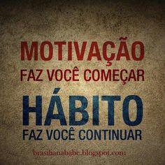 Motivação é tudo!
