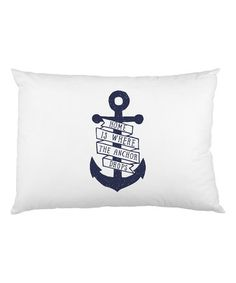 This Navy 'Home Is Where The Anchor Drops' Pillowcase is perfect! #zulilyfinds
