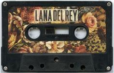 Lana Del Rey tape