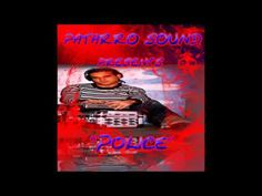 PATARROS SOUND   Police DEMO NEW PRODUCTION