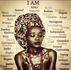 Beautiful Brave and Blessed Black women quotes, African