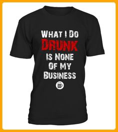 What I Do Drunk Is None Of My Business - Rugby shirts (*Partner-Link)