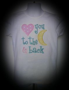 Love you to the moon and back - Free Machine Embroidery Design - Files are for 4x4, 5x7 and 6x10 design sizes