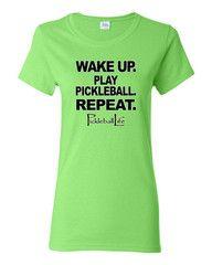 WAKE UP. PLAY PICKLEBALL. REPEAT. Women's short sleeve t-shirt