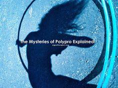 Polypro, polypro, polypro. Everybody's talking about it.