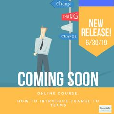 My next course on how to introduce change to teams! Change Management, Management Tips, Online Courses, Teaching, Education, Onderwijs, Learning, Tutorials