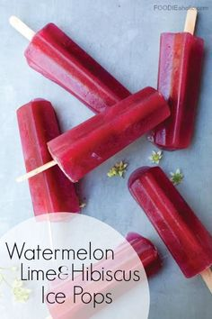 ... dessert #treat #frozen #icepops #watermelon #lime #hibiscus #popsicle