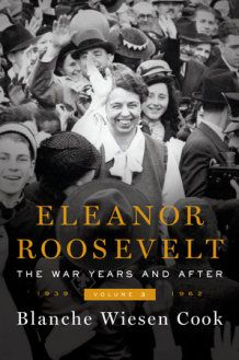The 5 Best Eleanor Roosevelt Biographies and Reflections