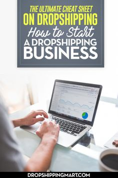 how to start dropshipping businessThe Ultimate Cheat Sheet on Dropshipping- How to Start a #Dropshipping #Business