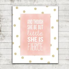And Though She be But Little She is Fierce by ZoomBooneCreations