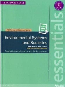 Essentials: Environmental Systems and Societies (ESS) - Textbook + eBook(Not updated for 2015)