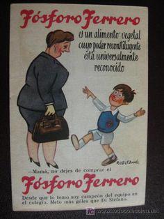 FOSFORO FERRERO. TRIPTICO CON HISTORIETA. DESDE QUE LO TOMO METO MAS GOLES QUE DI ESTEFANO