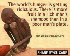 "Yes, sadly, this is true and it's time to change things like this... In the words of Mother Theresa~ ""If you can't feed one hundred people, then feed just one""."